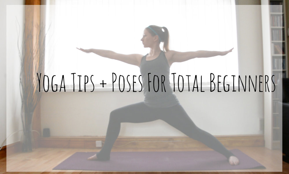 yoga tips and poses for total beginners