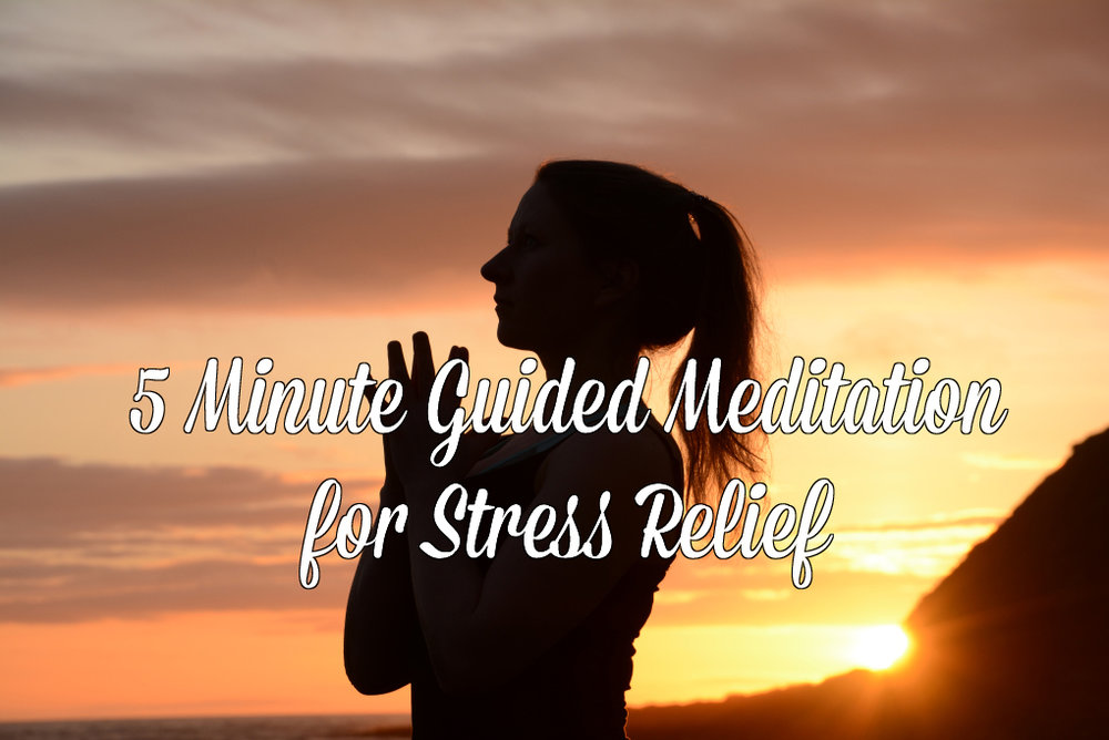5 minute guided meditation for stress relief