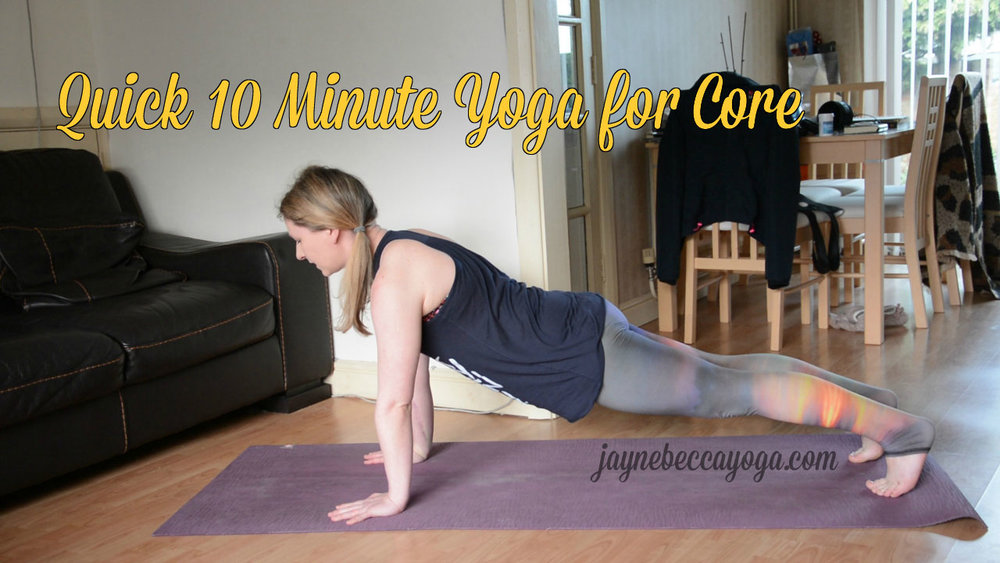 Quick 10 Minute Yoga for Core - JayneBeccaYoga