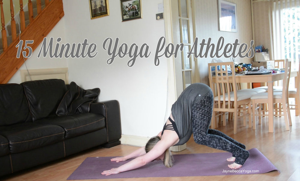 15 Minute Yoga for Athletes - Jayne Becca Yoga