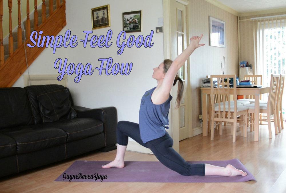 Simple Feel Good Yoga Flow Video - Jayne Becca Yoga