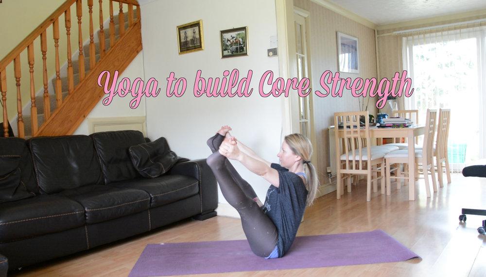 Yoga to build Core Strength - Jayne Becca Yoga