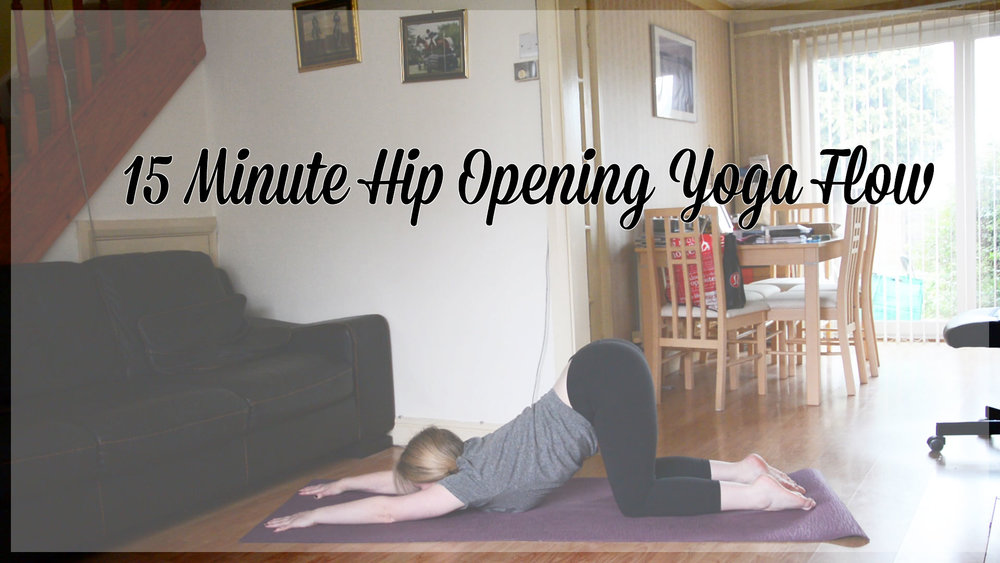 Pin it! 15 Minute Hip Opening Yoga Flow