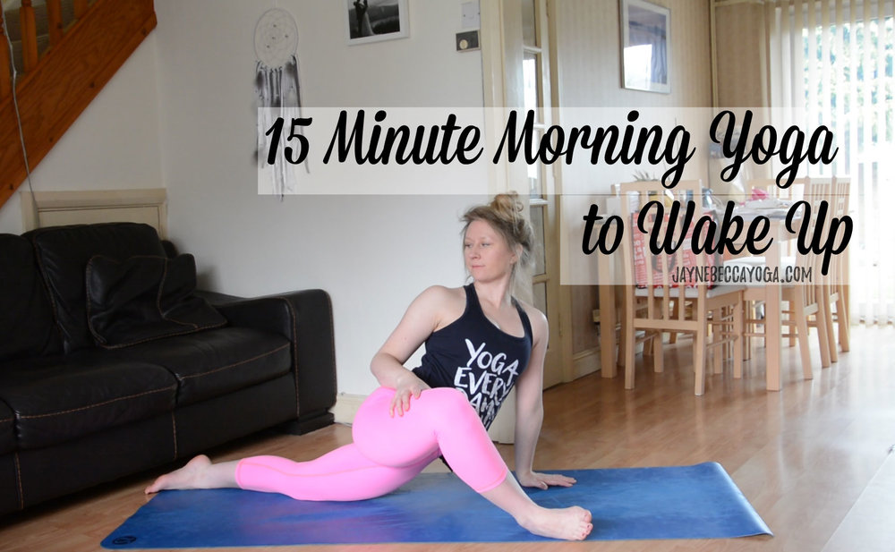 Pin now, practice later. 15 Minute Morning Yoga to Wake Up - Jayne Becca Yoga