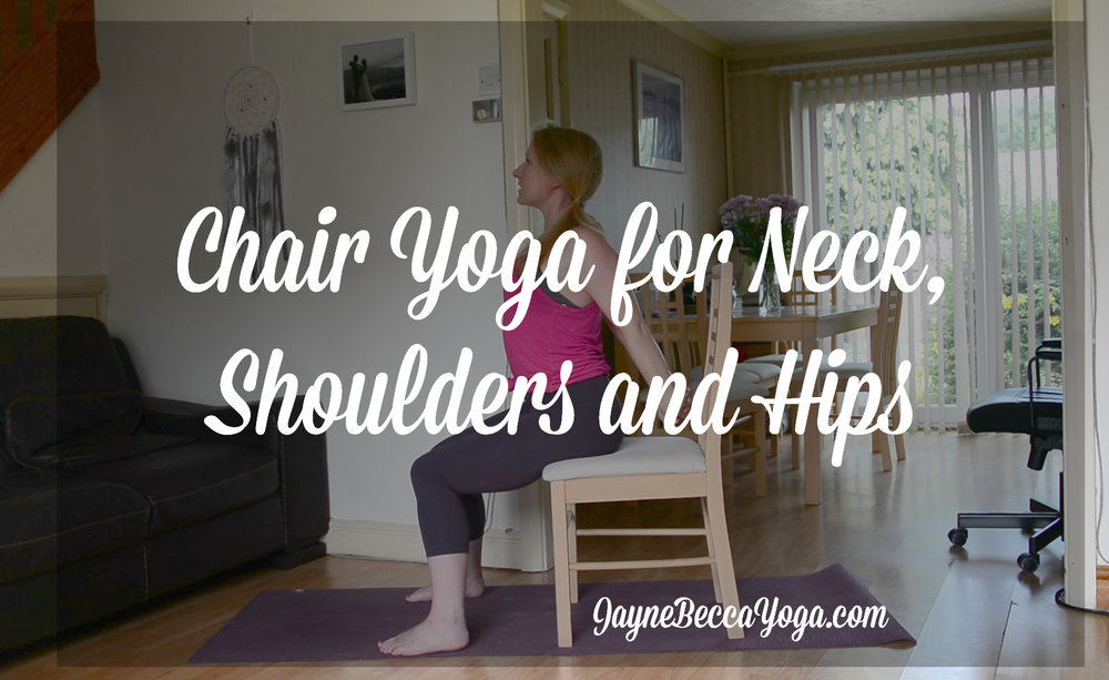 Pin it! 15 Minute Chair Yoga Sequence for Neck, Shoulders and Hips.