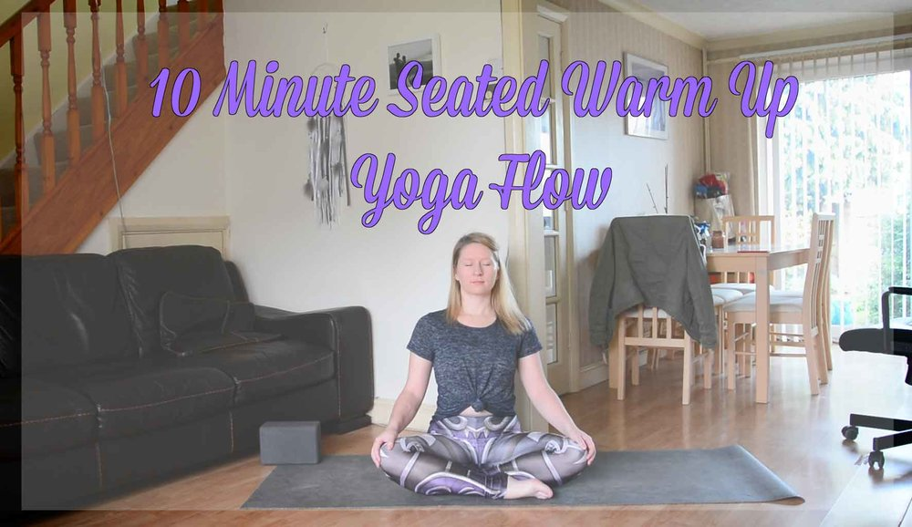 Pin now. Practice Later! 10 Minute Seated Warm Up Yoga Flow