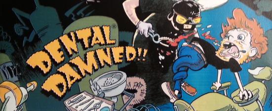 Dental Damned