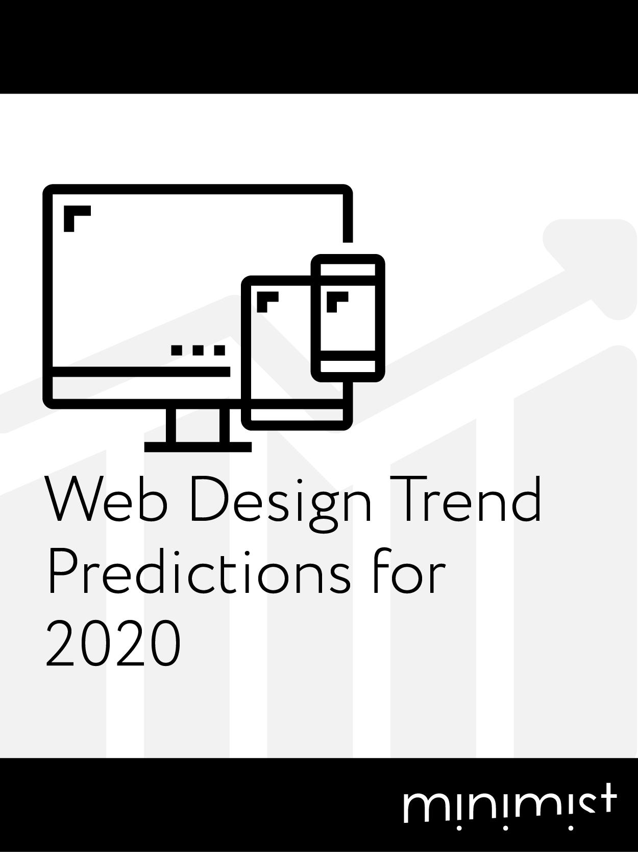 Web Design Trend Predictions for 2020 — Minimist Design