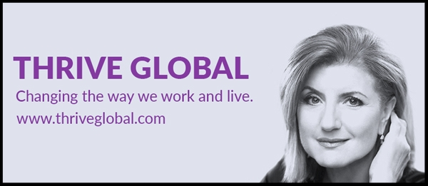 thrive-global-arianna-huffington-600.jpg
