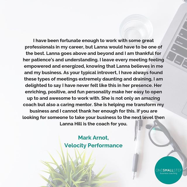 CLIENT LOVE // Pretty humbling to get testimonials from clients like this - Mark, thank you! Guys I've got pretty limited availability heading into March so if you're thinking about coaching, don't be shy - email is best at info@onesmallstepcoaching.com.au or head to the website x