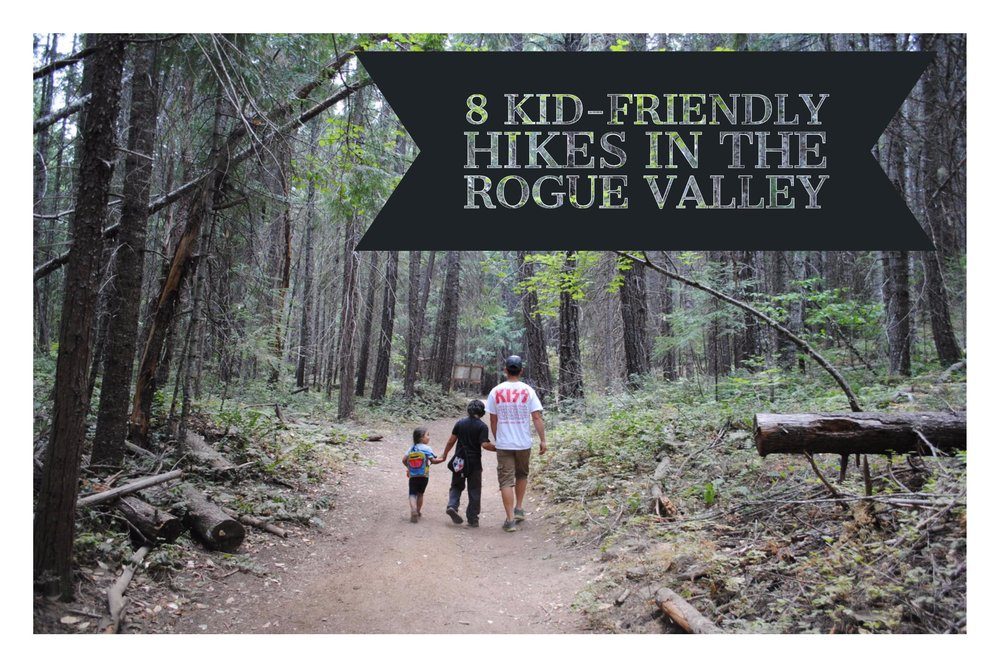 8 KID-FRIENDLY HIKES IN THE ROGUE VALLEY