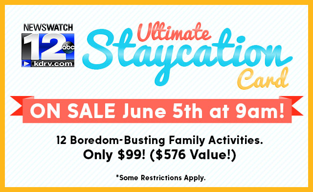 NEWSWATCH 12 ULTIMATE STAYCATION CARD  - Coming June 5th