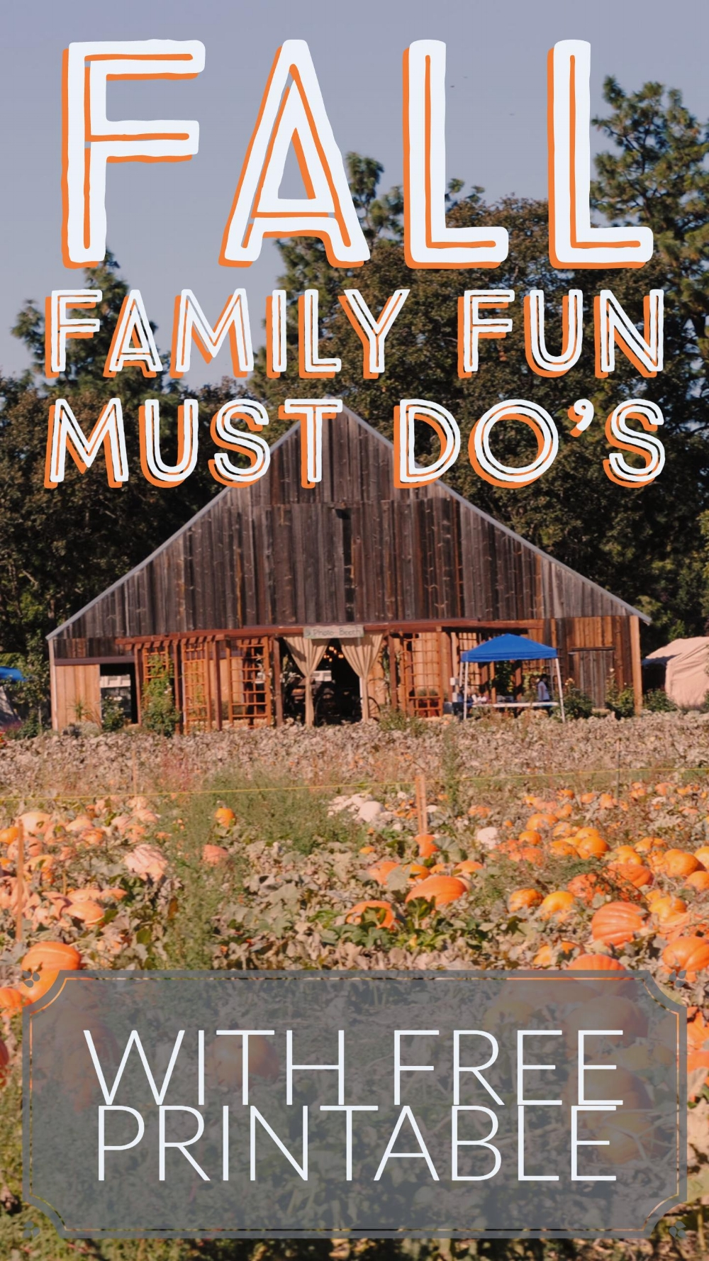 FALL FAMILY FUN MUST DO'S - A BUCKET LIST
