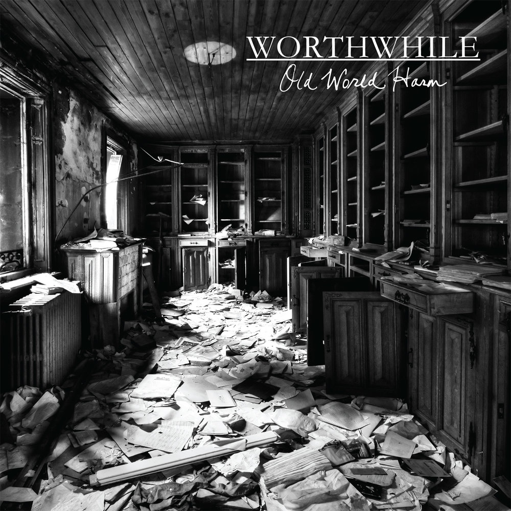 Worthwhile - Old World Harm
