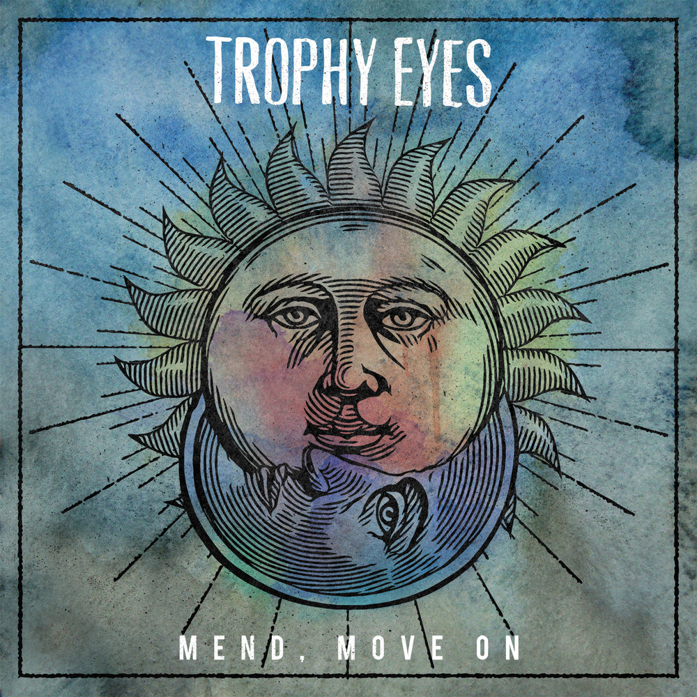 Trophy Eyes - Mend, Move On