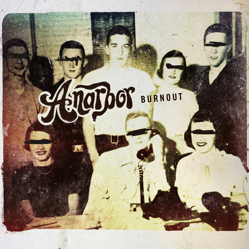 Anarbor - Burnout