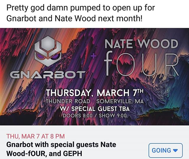 We are thrilled to announce that we'll be opening for @gnarbotofficial and @natewoodmusic next month at Thunder Road in Somerville MA!  @drummerhar can usually go about two rehearsals without mentioning how much he loves both of these groups. Needless to say, we're really excited and this may be one of the coolest shows we've played yet as a band!  Thursday 3/7, doors at 8, 21+. Grab tickets in advance in the link in our bio! . . . . . #geph #apophenia #jazzmetal #taptheory #chapmanstick #tapping #prog #melodic #musiceducation #progmetal #gnarbot #natewood #fOUR #fusion #thunderroad