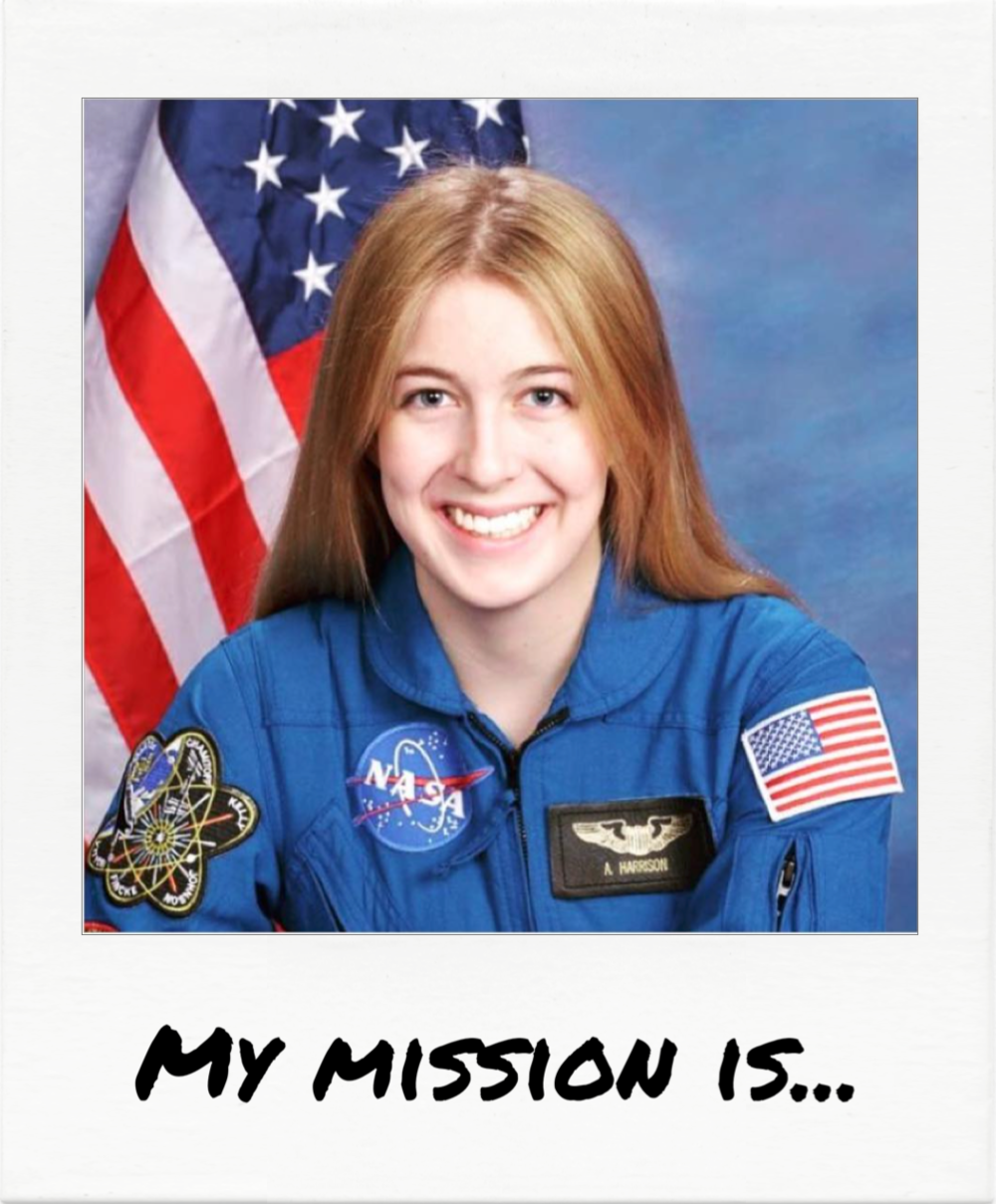 """...is to become a scientist, astronaut, and someday the first astronaut to walk on Mars."" - Astronaut Abby"