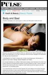 BODY AND SOUL:  HOLISTIC MASSAGE IS THE TECHNIQUE TO MAKE YOU FEEL GREAT INSIDE AND OUT       PULSE MAGAZINE AUGUST 2011