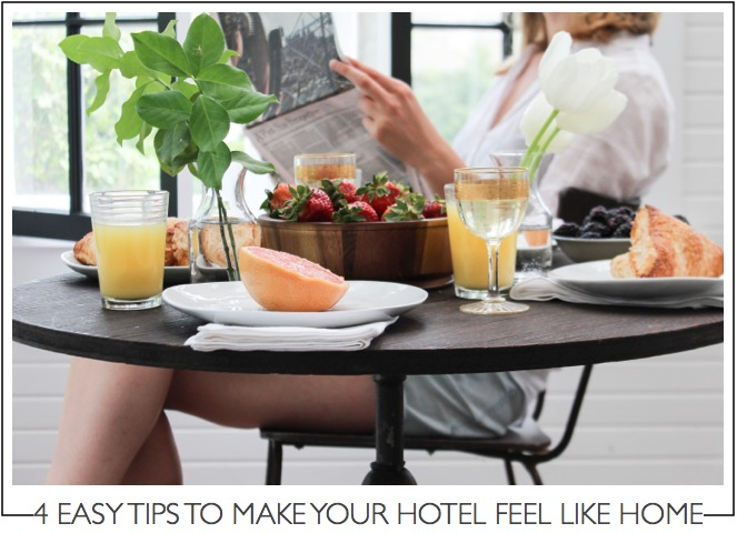 4 EASY TIPS TO MAKE YOUR HOTEL FEEL LIKE HOME photo credit: DTTSP