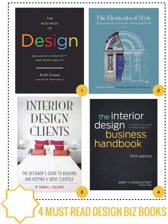 4 must read interior design biz books capella kincheloe - Starting an interior design business ...