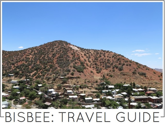 Bisbee Arizona Travel Guide by Capella Kincheloe Interior Design