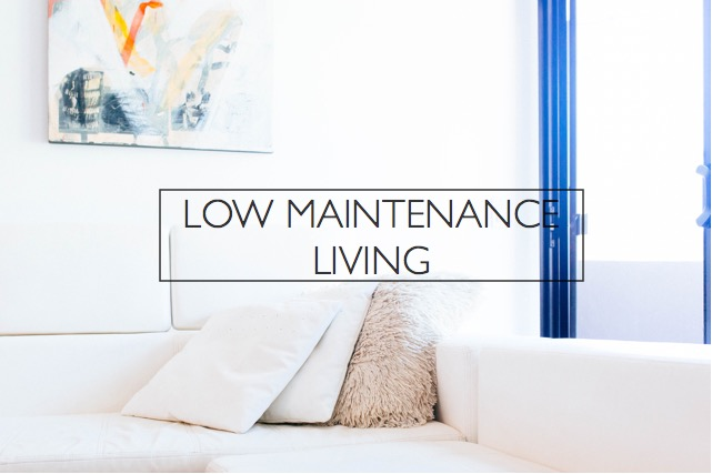 low maintenance living photo by dttsp
