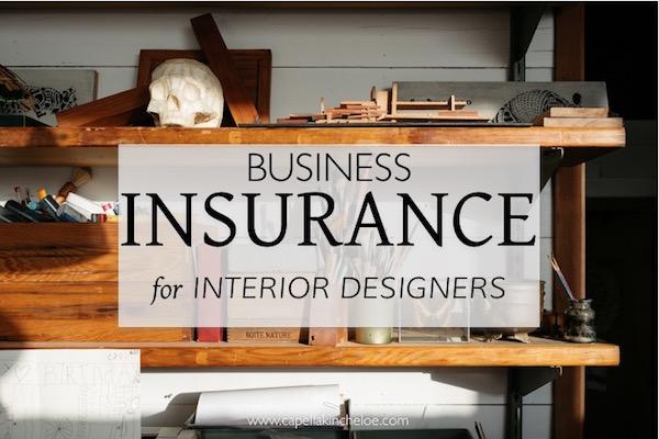 insurance for interior designers on capella kincheloe