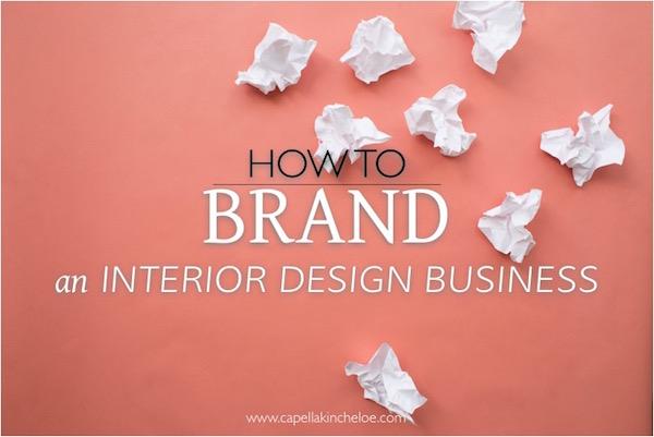 Branding For Interior Design Business Capella Kincheloe