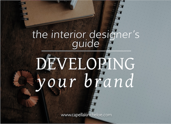 The Interior Designer's Guide to Developing Your Brand