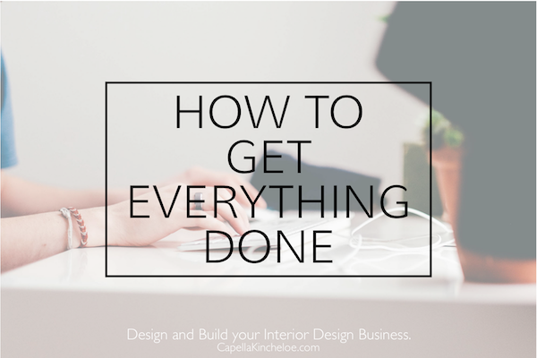 how to get everything done capella kincheloe interior design