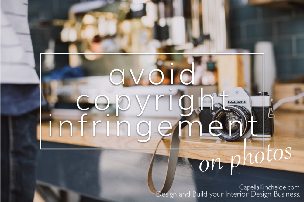 avoid copyright infringement on photos capella kincheloe interior design.png
