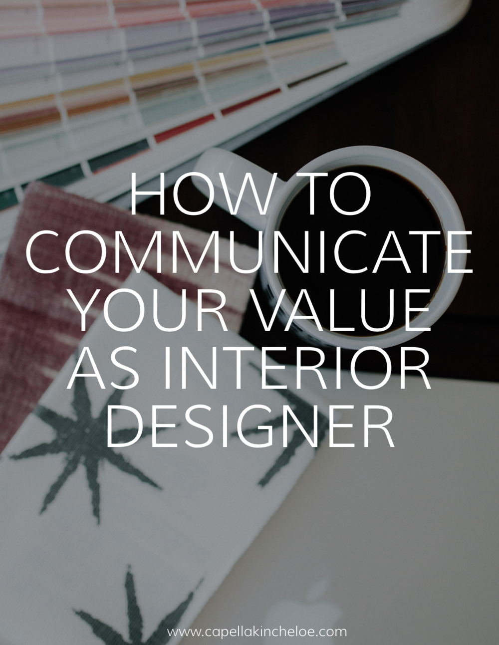 Communicating the value of interior design services could be one of the most frustrating parts of running an interior design business - learn how to show clients what value YOU bring to their home design project.