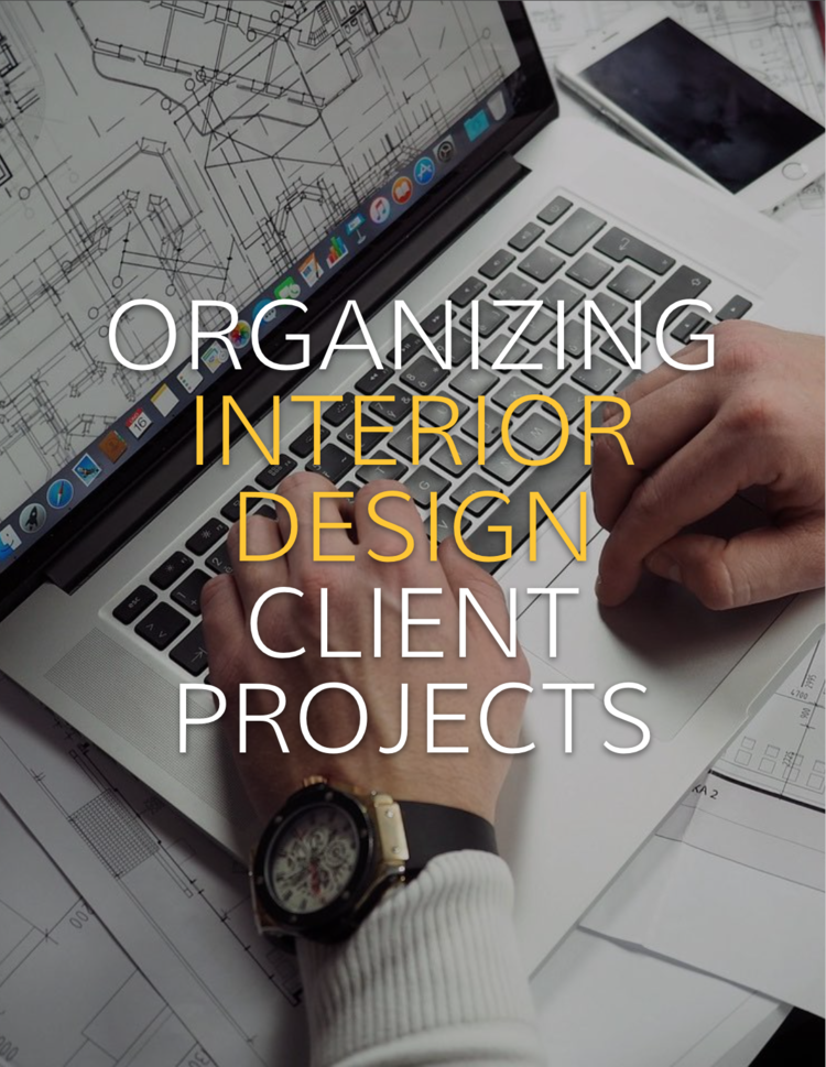 Organizing client projects capella kincheloe keeping client paperwork organized can be one of the most important things in your interior design malvernweather Choice Image