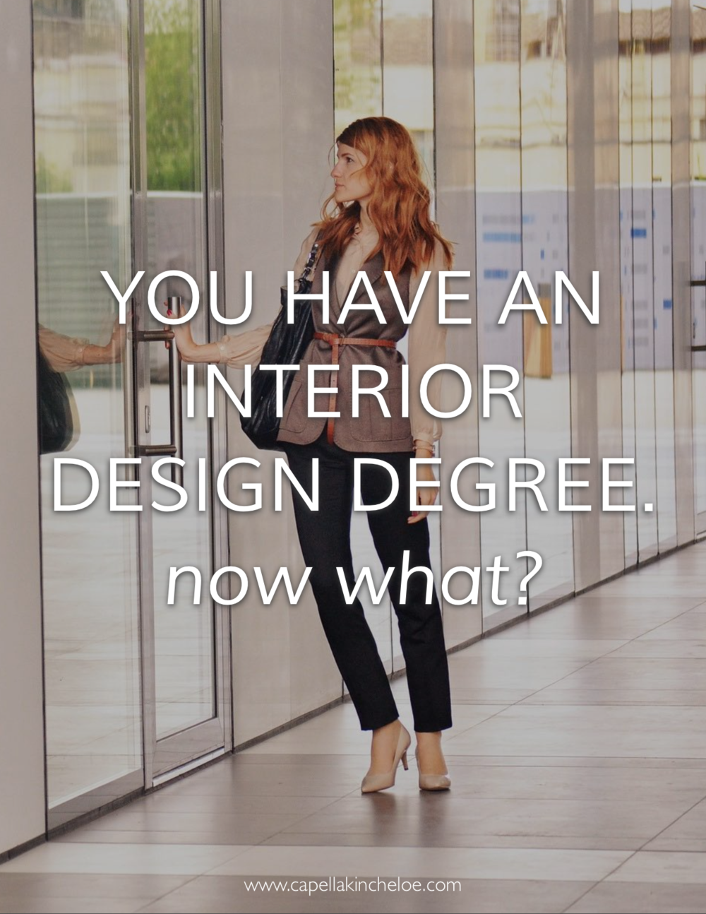 What Should You Do Now That You Have Your Degree In Interior Design? U0026nbsp;