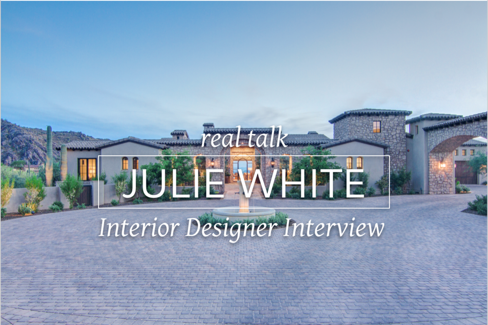 Interview with Arizona interior designer Julie White about running an interior design business