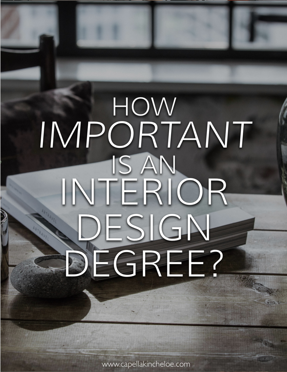Trying to decide if you should go back to school for an interior design degree?  Is an interior design degree really necessary? #cktradesecrets #interiordesignbusiness