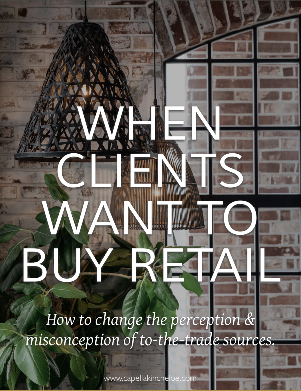 When Clients Want to Buy Retail — Capella Kincheloe