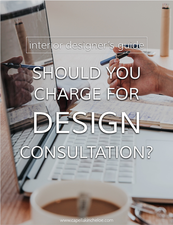 Should You Charge for a Design Consultation? & Should You Charge for a Design Consultation? u2014 Capella Kincheloe