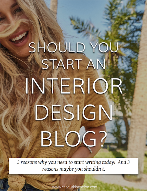 Should You Start An INterior Design BLog?  Three Reasons You need to start writing now... And three Reasons You shouldn't.  #interiordesignbusiness #cktradesecrets #interiordesignblog