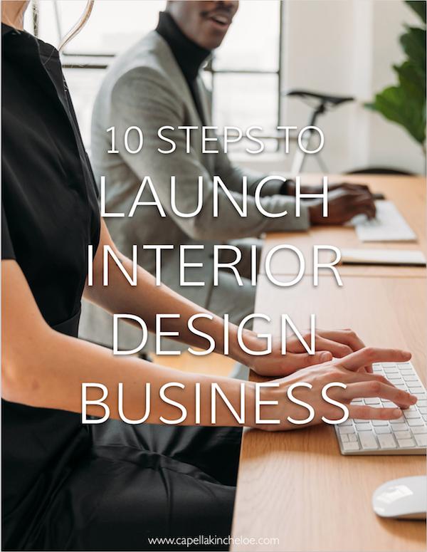 10 steps to launch an interior design business #cktradesecrets #interiordesignbusiness #startinginteriordesignbusiness