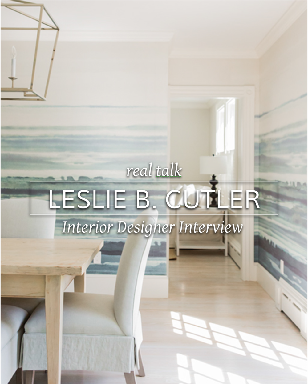 Leslie B Cutler Interior Design photo by Michael J Lee Photography #realdesigner #interiordesignbusiness #interiordesignerinterview