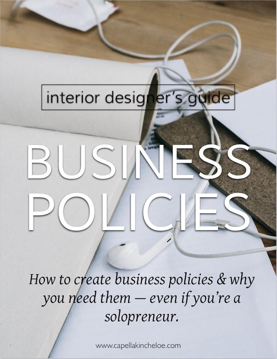 How to create interior design business policies. #interiordesignbusiness #cktradesecrets #runninginteriordesignbusiness #businesspolicies