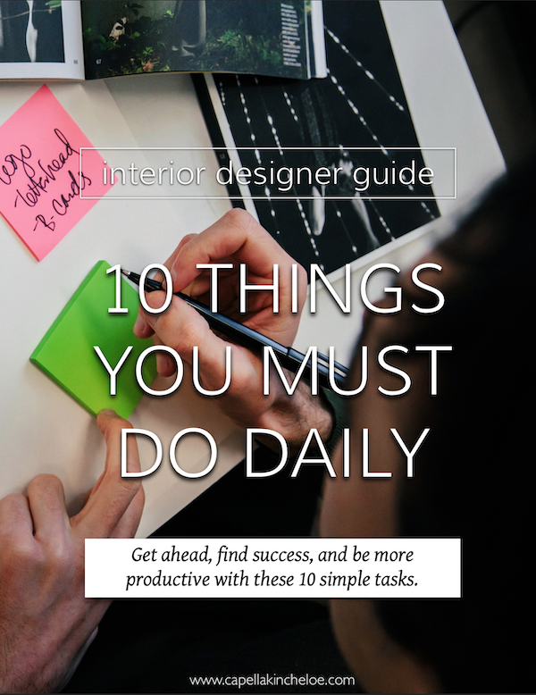 Here are the 10 Things that will bring you success, productivity, and focus if you do them daily. #interiordesignbusiness #cktradesecrets #habits #success