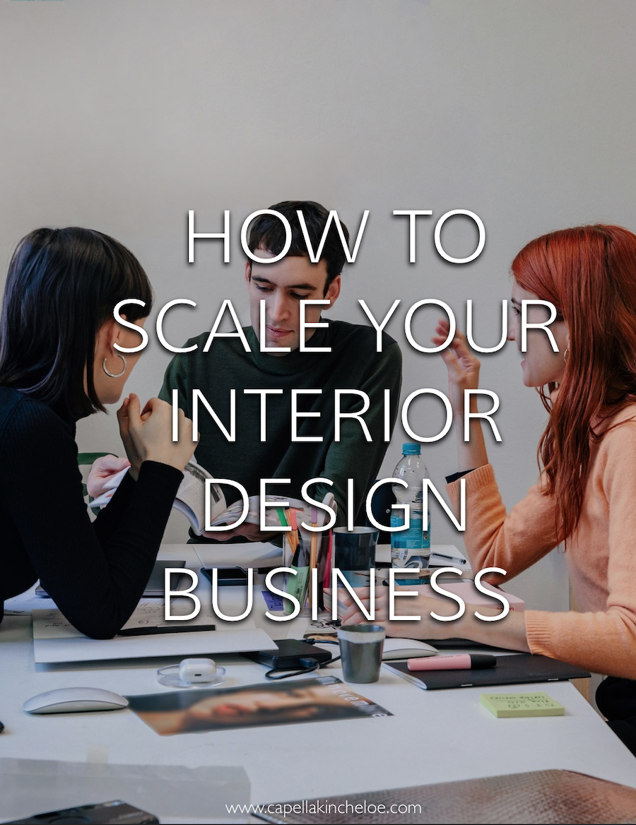 Looking to grow your interior design business? Make sure you have these things covered. #interiordesignbusiness #cktradesecrets #growyourbusiness #capellakincheloe