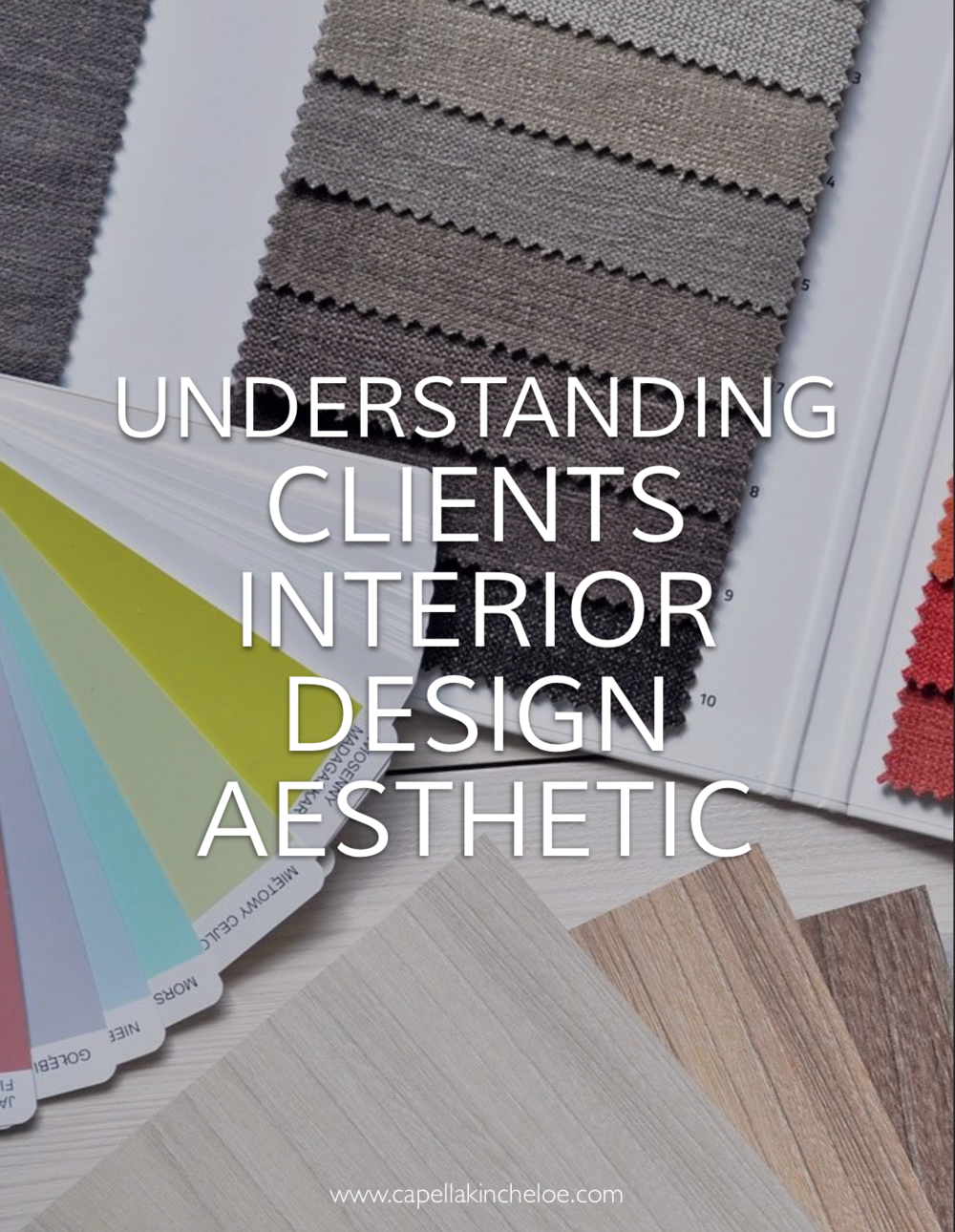 Ever wonder how to get to the very bottom of what a client wants for their home? Here are the keys to understanding a client's interior design aesthetic. #interiordesignbusiness #cktradesecrets #capellakincheloe