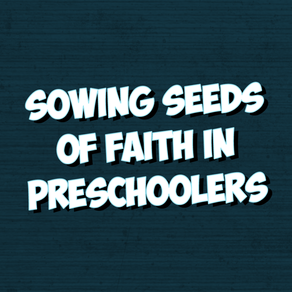 Sowing Seeds Of Faith In Preschoolers - Participants will develop an understanding of spiritual development in preschoolers and learn how to best fulfill their crucial role in that development.This session will be led by Shelly Wallin and is limited to the first 25 registrants.