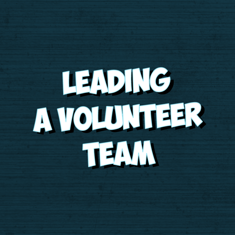 Leading A Volunteer Team - Learn practical tips for developing and supporting your volunteers.This session will be led by Kylie Noble and is limited to the first 25 registrants.