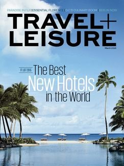 Travel + Leisure March 2015