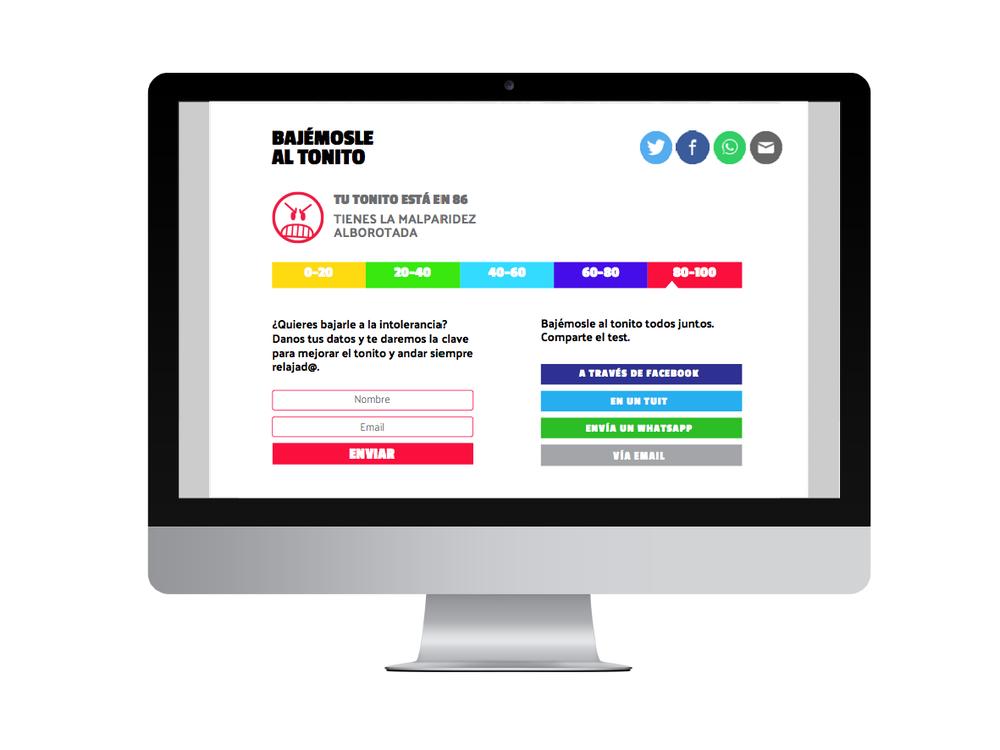 BAJÉMOSLE AL TONITO Es una herramienta digital, en la forma de un test en línea, que permite a los colombianos medir sus niveles de agresividad, recibir recomendaciones para reducirlos, y compartir la actividad con familiares y amigos.